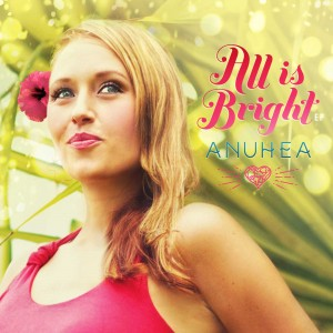 Anuhea-AllisBright
